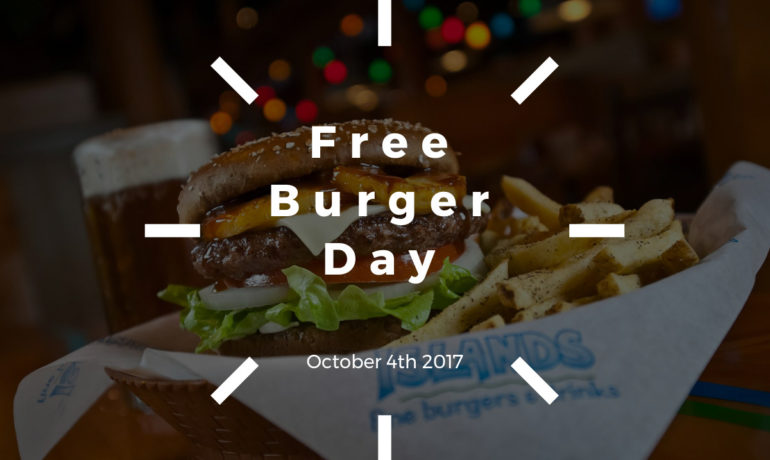 Free Burger Day at Islands Restaurants!