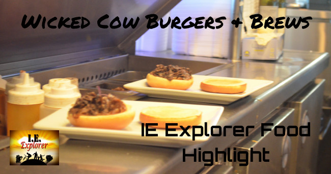 Wicked Cow is putting out some awesome burger offerings here in the IE.