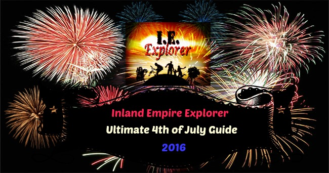 Inland Empire 4th of July Guide